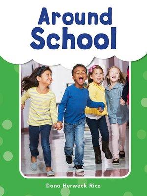 cover image of Around School