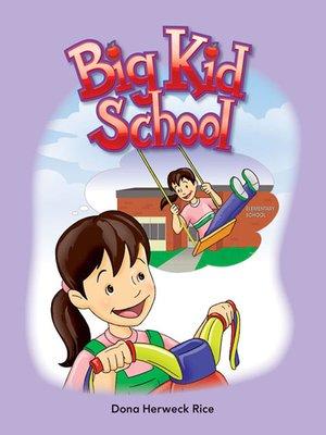 cover image of Big Kid School