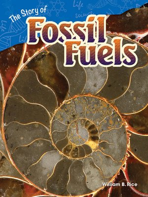 cover image of The Story of Fossil Fuels