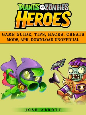 cover image of Plants vs Zombies Heroes Unofficial Game Guide
