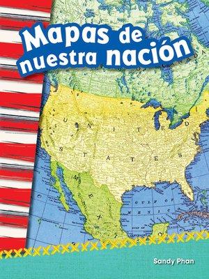 cover image of Mapas de nuestra nación