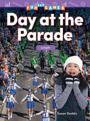 cover image of Fun and Games Day at the Parade: Nonstandard Measurement