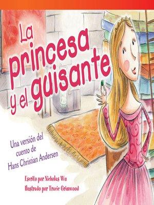 cover image of La princesa y el guisante: Una versión del cuento de Hans Christian Andersen