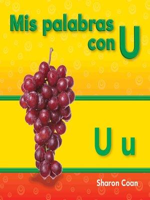 cover image of Mis palabras con U