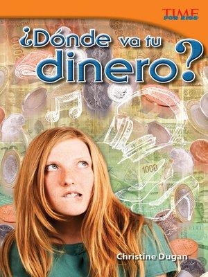 cover image of ¿Dónde va tu dinero?