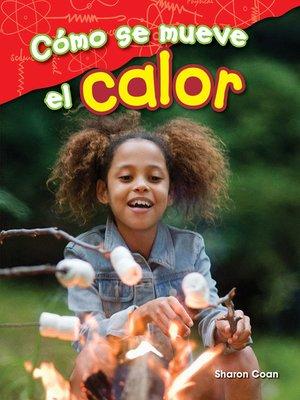 cover image of Cómo se mueve el calor