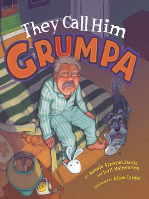 cover image of They Call Him Grumpa