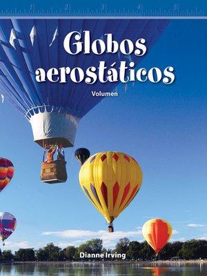 cover image of Globos aerostáticos: Volumen