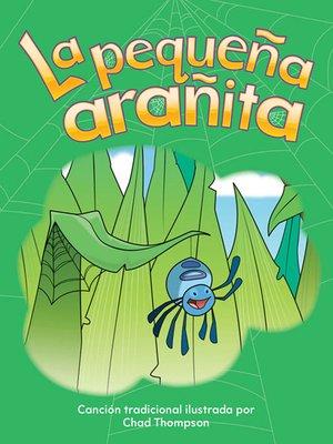 cover image of La pequeña arañita