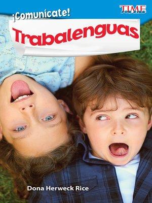 cover image of ¡Comunícate! Trabalenguas
