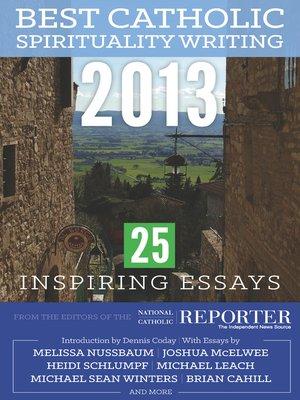 cover image of Best Catholic Spirituality Writing 2013