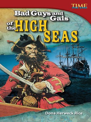 cover image of Bad Guys and Gals of the High Seas