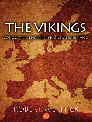 cover image of The Vikings: Conquering England, France, and Ireland