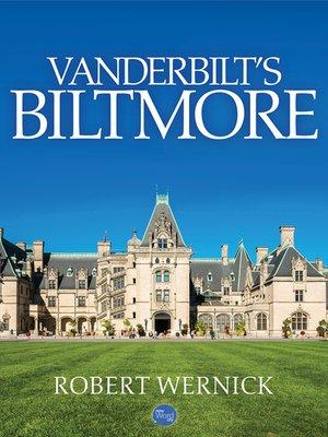 cover image of Vanderbilt's Biltmore