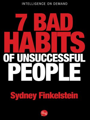 cover image of 7 Bad Habits of Unsuccessful People