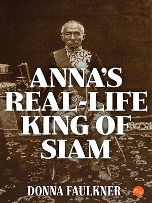 cover image of Anna's Real-Life King of Siam