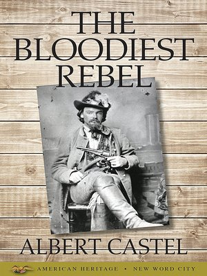 cover image of The Bloodiest Rebel