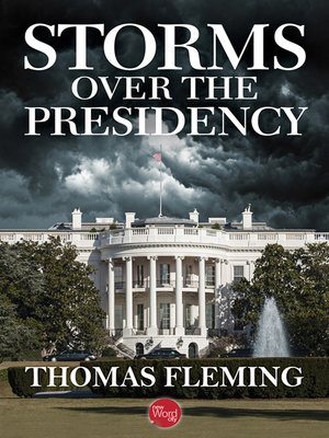 cover image of Storms Over the Presidency