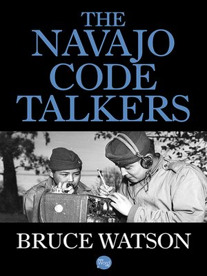 cover image of The Navajo Code Talkers