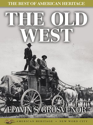 cover image of The Best of American Heritage: The Old West