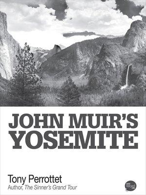 cover image of John Muir's Yosemite