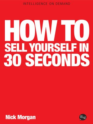 cover image of How to Sell Yourself in 30 Seconds