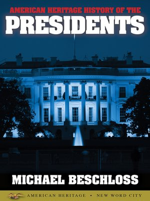 cover image of American Heritage History of the Presidents