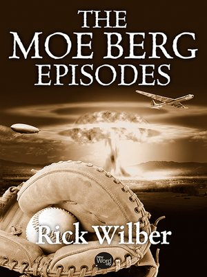 cover image of The Moe Berg Episodes