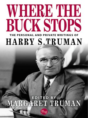 cover image of Where the Buck Stops
