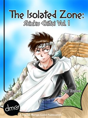 cover image of The Isolated Zone: Shinku Chitai, Volume 1