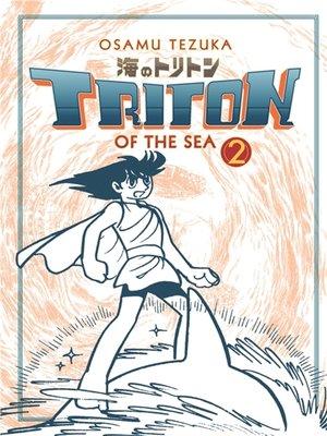 cover image of Triton Of The Sea, Volume 2