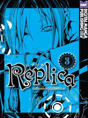 cover image of Replica, Volume 3