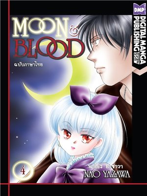 cover image of Moon and Blood, Volume 4 (Thai)