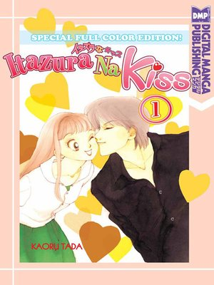 cover image of Itazura Na Kiss Full Color Edition, Volume 1