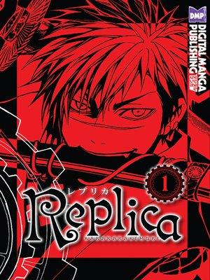 cover image of Replica, Volume 1