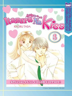 cover image of Itazura Na Kiss Full Color Edition, Volume 3