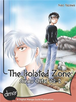 cover image of The Isolated Zone: Shinku Chitai, Volume 2