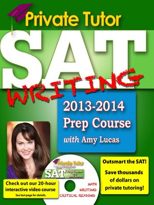 cover image of Private Tutor SAT Writing 2013-2014 Prep Course