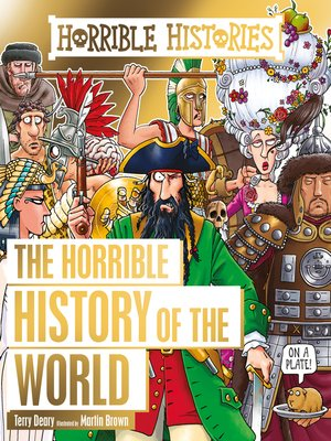cover image of The Horrible History of the World