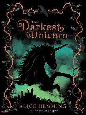 cover image of The Darkest Unicorn