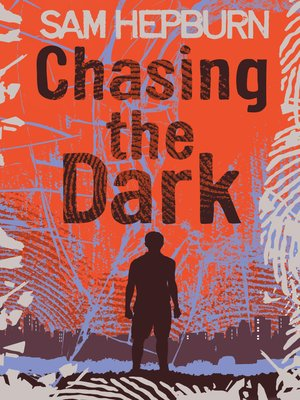 cover image of Chasing the Dark