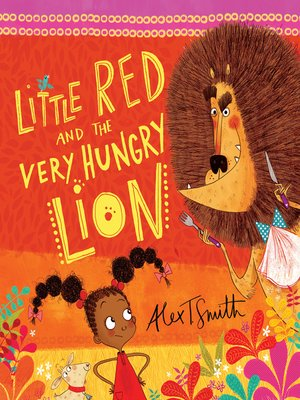cover image of Little Red and the Very Hungry Lion