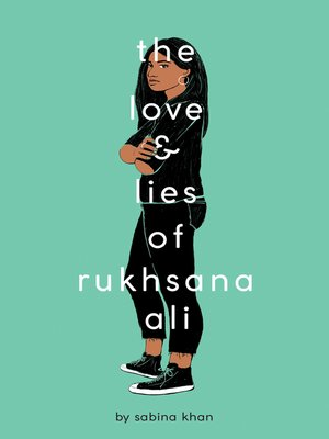 cover image of The Love and Lies of Rukhsana Ali