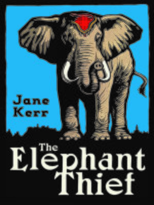 cover image of The Elephant Thief