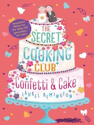 cover image of Confetti & Cake