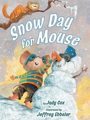 cover image of Snow Day for Mouse