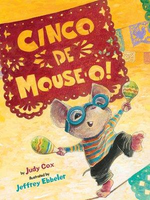 cover image of Cinco de Mouse-O!