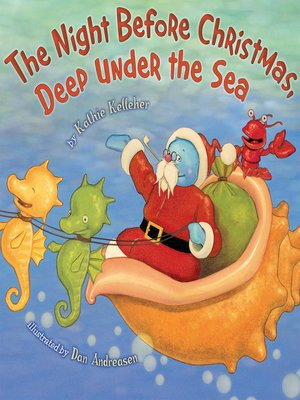 cover image of The Night Before Christmas, Deep Under the Sea