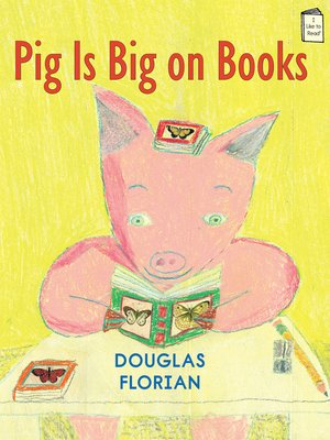 cover image of Pig Is Big on Books