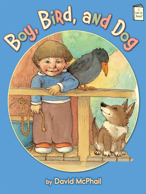 cover image of Boy, Bird, and Dog